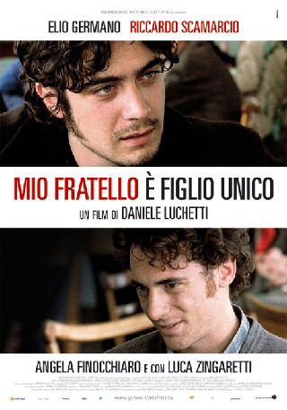 Mio Fratello � Figlio Unico (My Brother Is an Only Child)