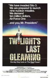 Twilight&#039;s Last Gleaming Poster
