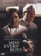 miss evers boys Miss evers' boys in an effort to get medical help for alabama tenant farmers, their nurse, miss evers, convinces them to join a government study to treat venereal disease.