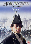 Hornblower: Loyalty (Horatio Hornblower 3)
