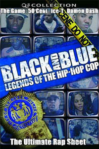 Black and Blue - Legends of the Hip Hop Cop