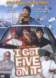 I Got Five on It
