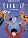 Cirque du Soleil: Alegria