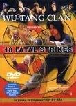 Wu Tang Clan Presents: 18 Fatal Strikes