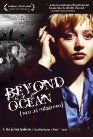 Beyond the Ocean, (Tam za okeanom)