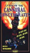 The Curse of the Screaming Dead (Curse of the Cannibal Confederates)