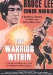 Bruce Lee: The Warrior Within