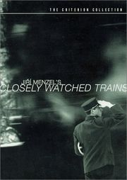 Ostre Sledovan Vlaky (Closely Watched Trains)