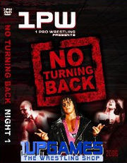 1PW: No Turning Back, Night 2