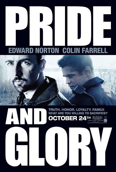 Poster del film Pride and glory - Il prezzo dell'onore