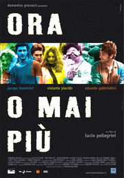 Ora o mai pi� (Now Or Never)
