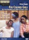 For Colored Girls Who Have Considered Suicide