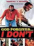 God Forgives ... I Don't