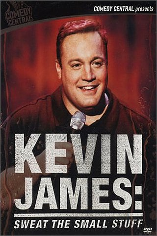 Kevin James: Sweat the Small Stuff