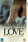 Betrayed by Love