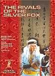 The Rivals of the Silver Fox (Jue zhan yin hu)