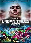 Urban Tribes
