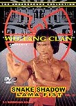 Snake Shadow Lama Fist