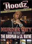 Murder City: Home of the Birdman & Lil' Wayne
