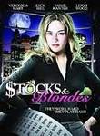 Stocks & Blondes
