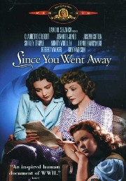 Since You Went Away Poster