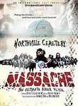 Northville Cemetery Massacre (Freedom R.I.P)