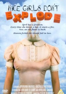 Nice Girls Don't Explode