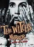 El Espejo de la bruja (The Witch's Mirror)