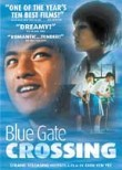 Blue Gate Crossing (Lan se da men)