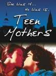 Teen Mothers