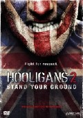 Green Street Hooligans 2: Stand Your Ground