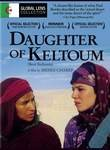 The Daughter of Keltoum (La Fille de Keltoum)