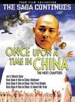 Once Upon a Time in China: The Next Chapters