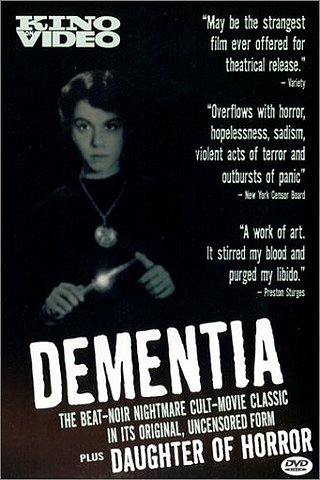 Dementia (Daughter of Horror)