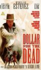 Dollar for the Dead (D�lar por los muertos)