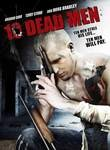 10 Dead Men (Ten Dead Men)