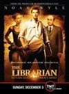 The Librarian: Return to King Solomon's Mines poster Noah Wyle Flynn Carsen
