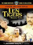 Guangdong shi hu xing yi wu xi (Ten Tigers from Kuangtung) (Ten Tigers of Kwangtung)