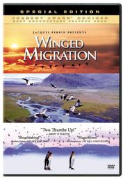 Winged Migration (Le Peuple Migrateur)