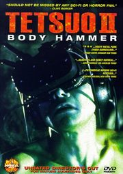 Tetsuo II: Body Hammer