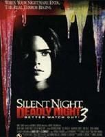 Silent Night, Deadly Night III: Better Watch Out! (Blind Terror)