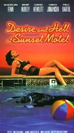 Desire and Hell at Sunset Motel