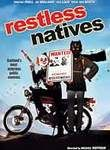 Restless Natives Poster