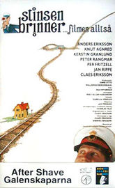 The Stationmaster Is on Fire - The Movie, That Is! (Stinsen brinner... filmen allts�)