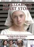 The Elizabeth Smart Story