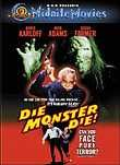 Die, Monster, Die! (Monster of Terror)