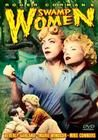 Swamp Women (Cruel Swamp) (Swamp Diamonds) poster Marie Windsor Josie