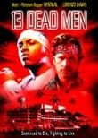 13 Dead Men
