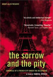 Le Chagrin et la Pitie (The Sorrow and the Pity)