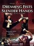 Dreaming Fist With Slender Hands